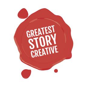 Greatest Story Creative
