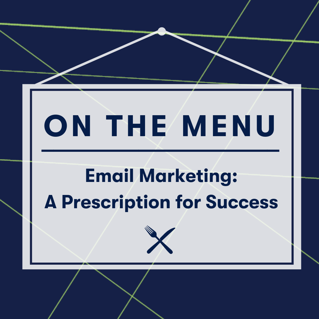 On The Menu: Email Marketing