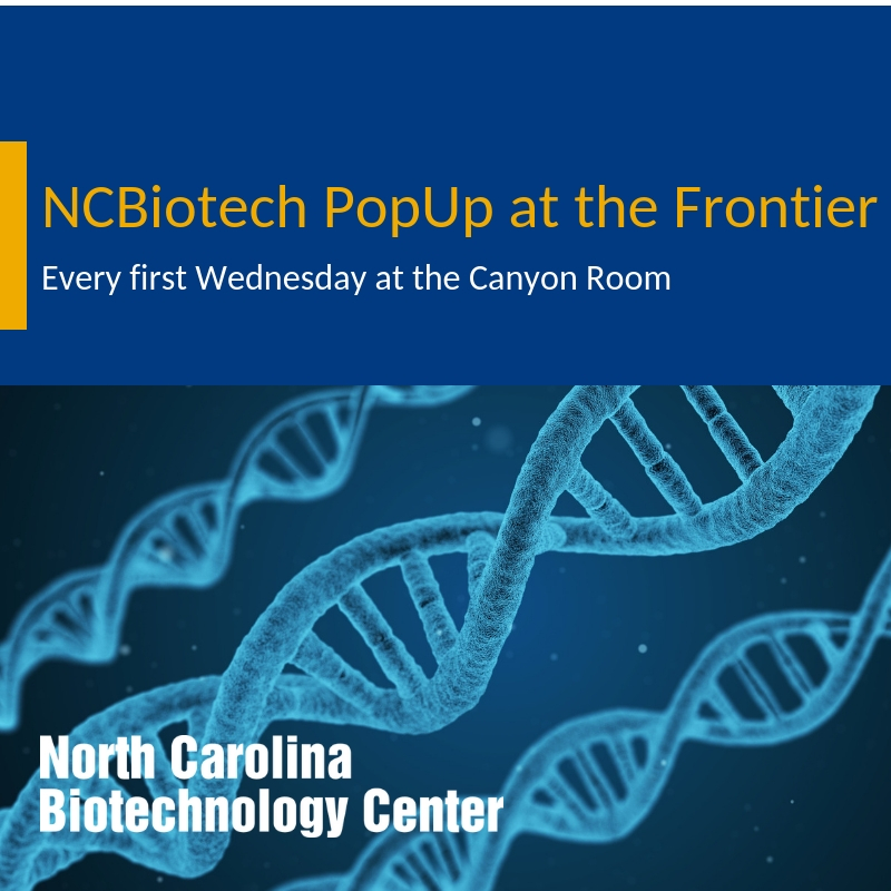 NCBiotechPopUp_Frontier_FirstWednesdays