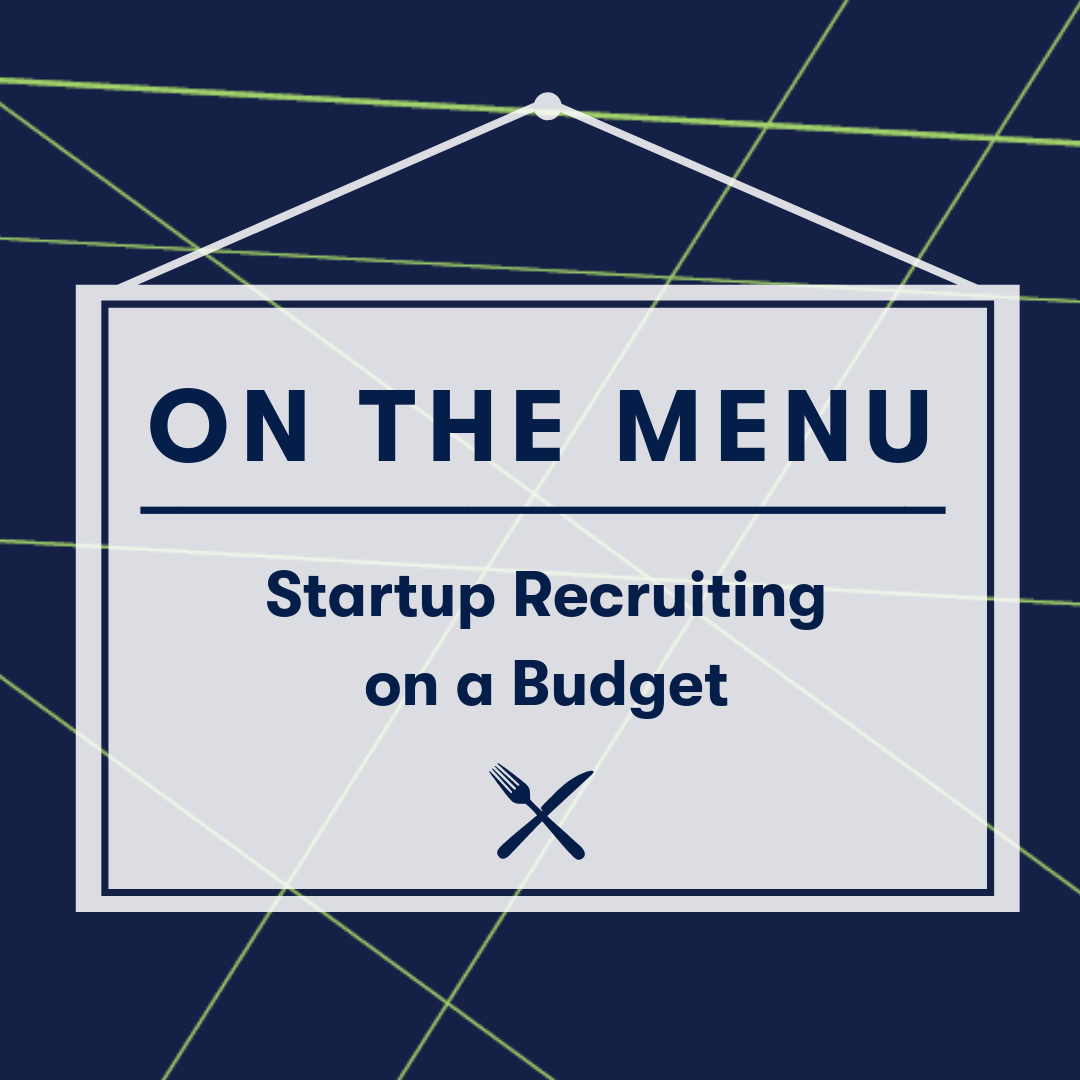 On The Menu Square - Startup Recruiting on a Budget