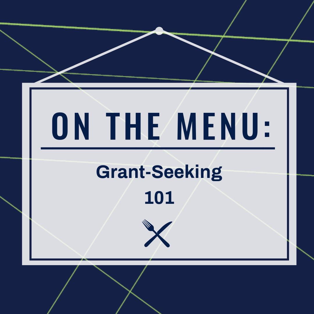 Grant-Seeking 101