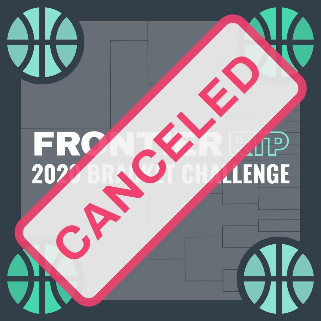 Cancelled: Bracket Challenge