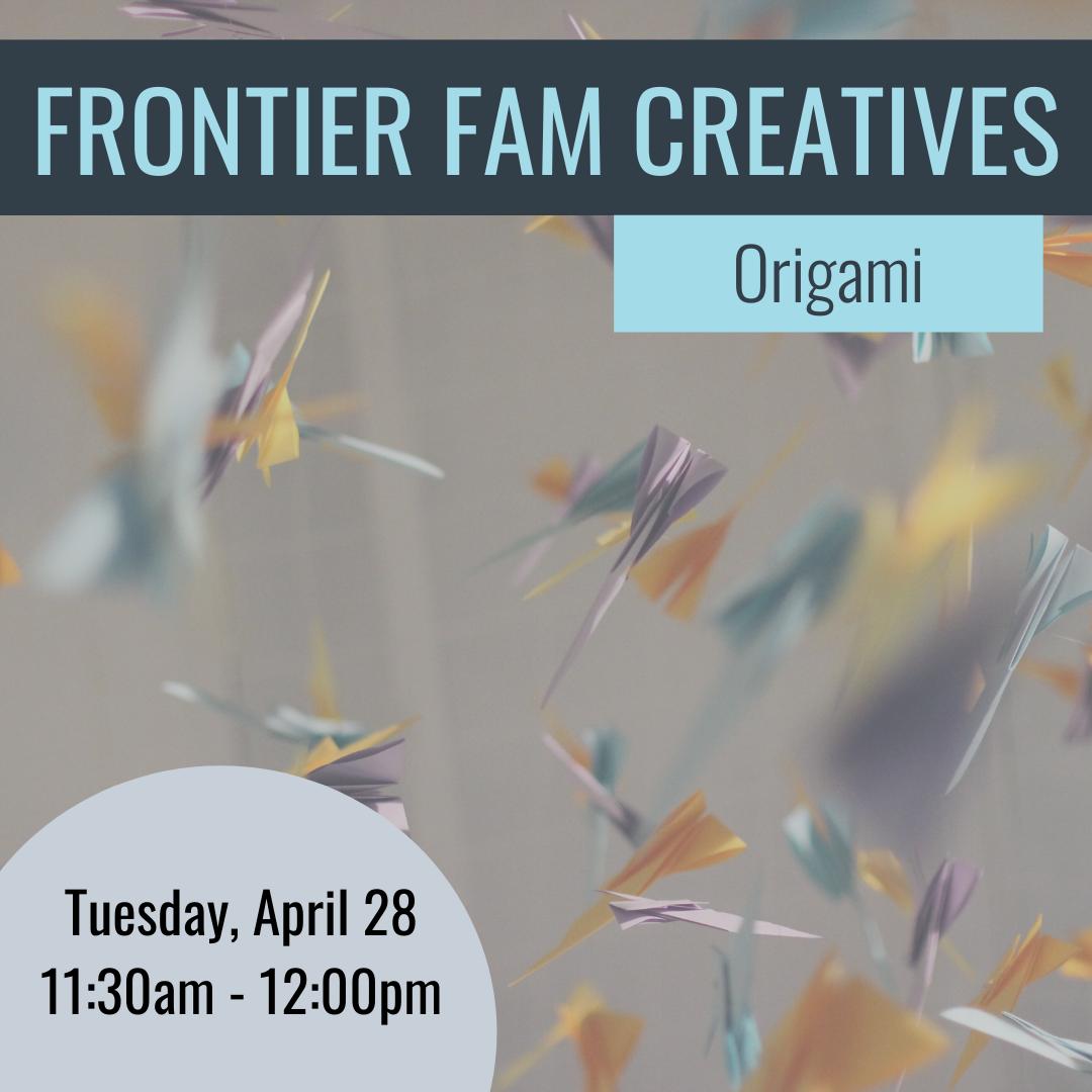FrontierFam Creatives Origami