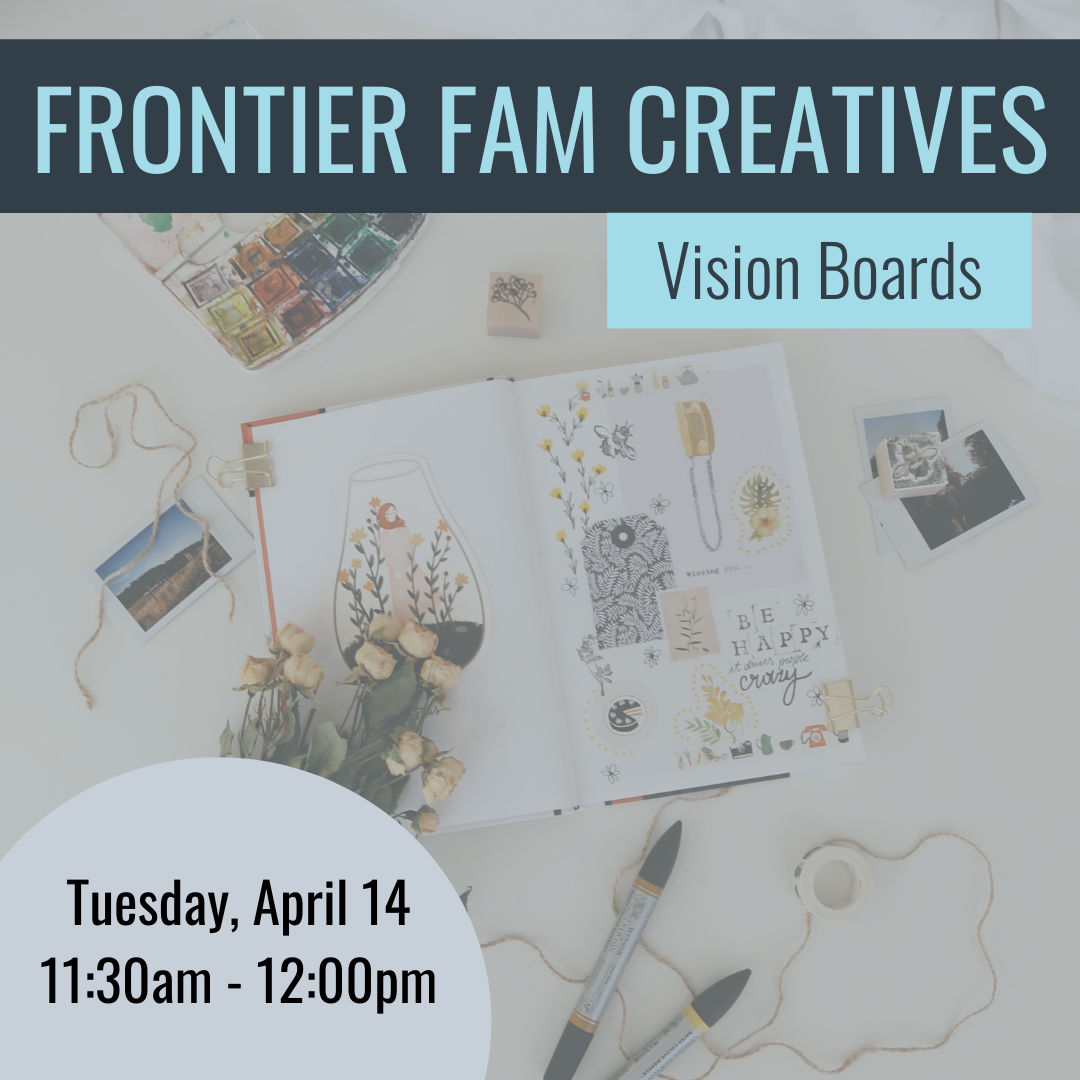Frontier Fam Creative: Vision Boards