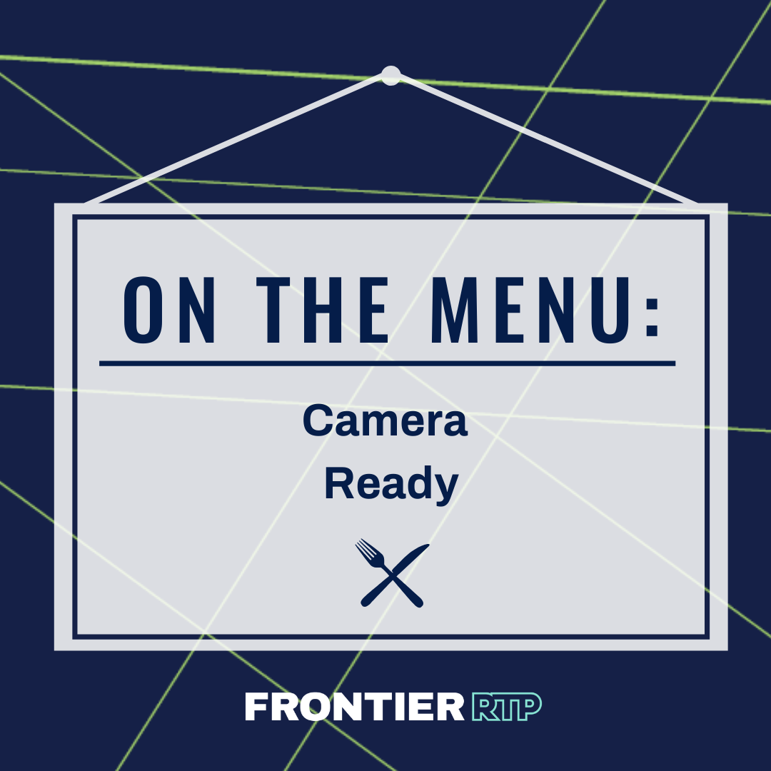 On the Menu: Camera Ready