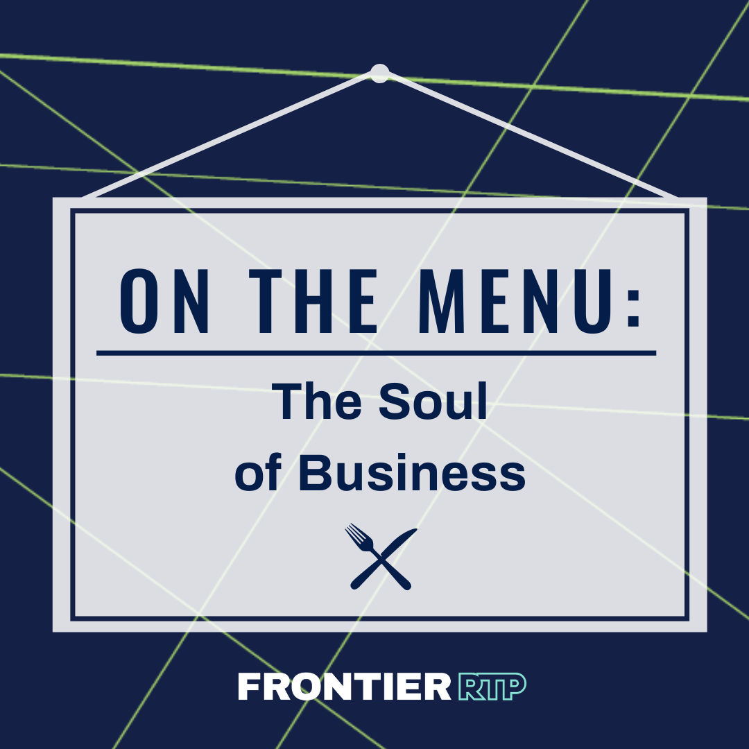 On the Menu: The Soul of Business
