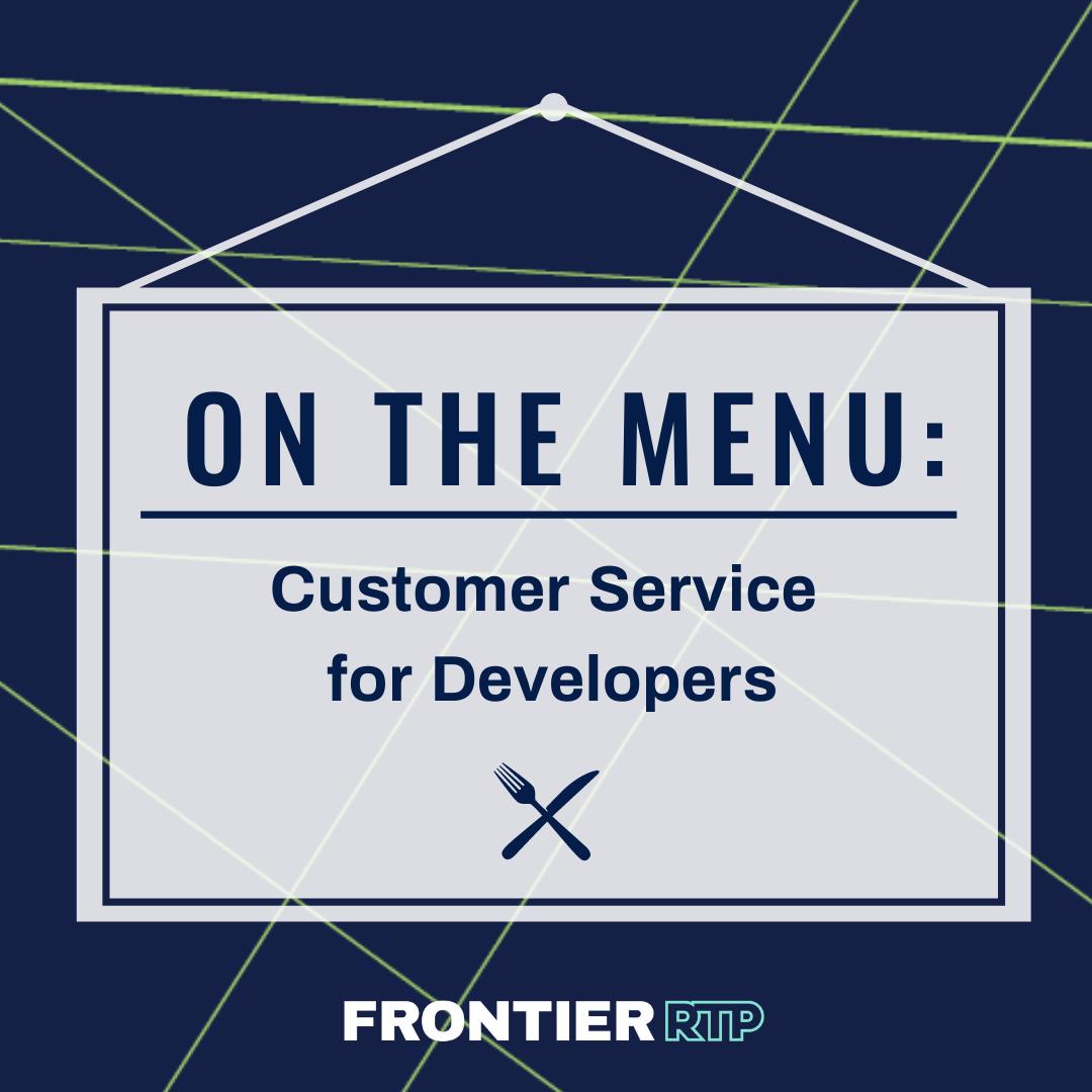 customer service for developers